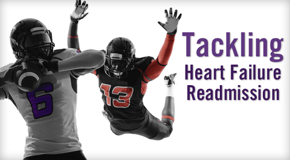 Tackling Heart Failure Readmissions