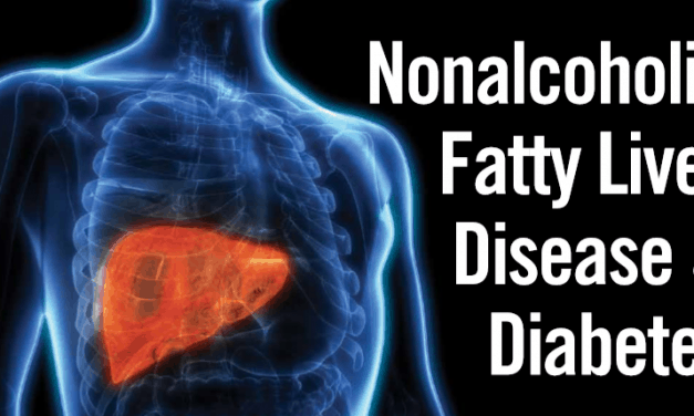Nonalcoholic Fatty Liver Disease & Diabetes