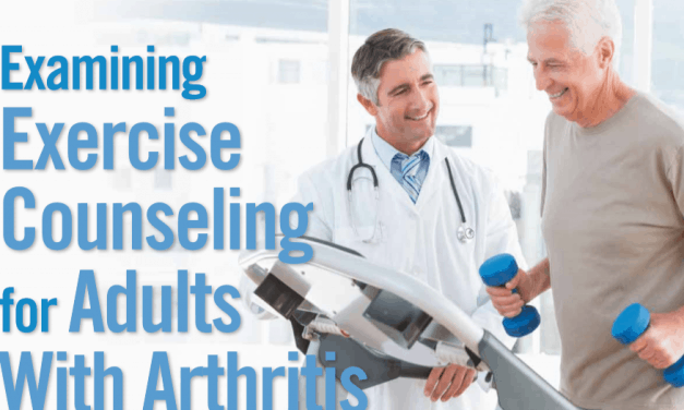 CME/CE: Examining Exercise Counseling for Adults With Arthritis